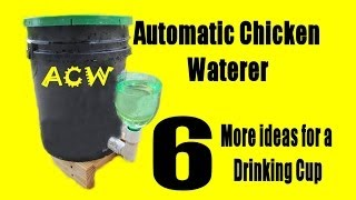 getlinkyoutube.com-Automatic Chicken Waterer - 6 More Ideas for Drinking Cup