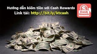 getlinkyoutube.com-Kiếm tiền với Cash Rewards