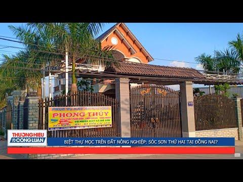 Biệt thự mọc trên đất nông nghiệp: Sóc Sơn thứ hai tại Đồng Nai?