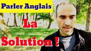 Apprendre l'anglais : La Solution
