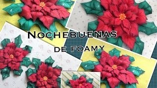 getlinkyoutube.com-NOCHEBUENAS DE  FOAMY O GOMA EVA.- FOAM POINSETTIAS .