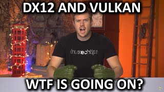 getlinkyoutube.com-WTF is going on with DX12 and Vulkan?