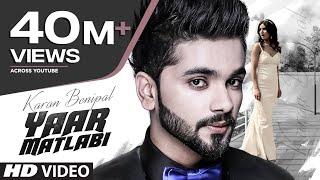 Karan Benipal: Yaar Matlabi Full Video | Jaani, B Praak | Latest Punjabi Song