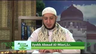 Hadits Arba'in: Ikhlas (Hadits Ke-1)_Syaikh Ahmad Al Misry
