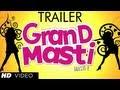 Grand Masti Trailer Official 2013 | Riteish Deshmukh,Vivek Oberoi,Aftab Shivdasani