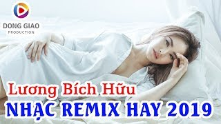 getlinkyoutube.com-[HIT REMIX] Lương Bích Hữu - NONSTOP HIT DANCE REMIX