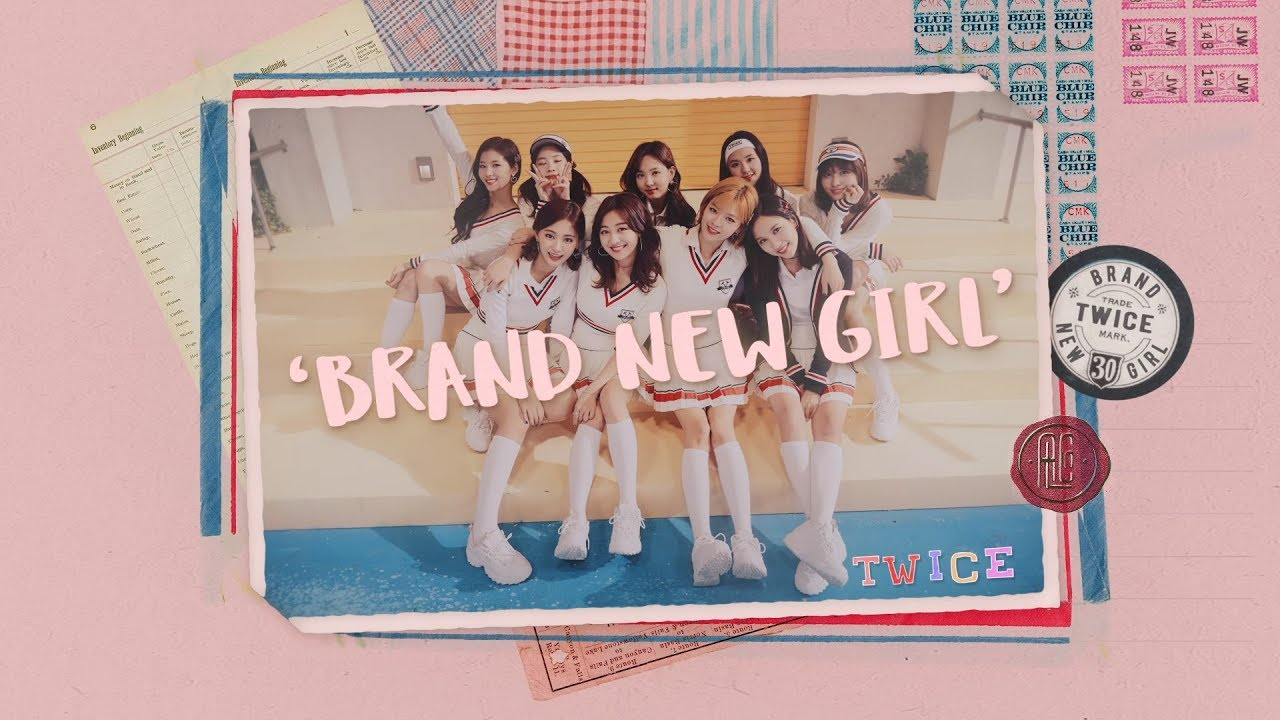 [MV] TWICE - BRAND NEW GIRL Mp4