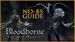 getlinkyoutube.com-Bloodborne The Old Hunters All Weapons, Items, and Runes No-BS Guide