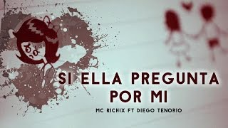 getlinkyoutube.com-💔Si ella pregunta por mi💔 - [Rap Romantico 2016] Mc Richix Ft Diego T. (Gian beats)