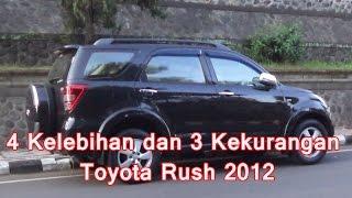 getlinkyoutube.com-4 Kelebihan dan 3 Kekurangan Toyota Rush 2012