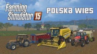 getlinkyoutube.com-Farming Simulator 15 [Polska Wieś #1] - Pierwsze żniwo