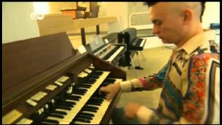 getlinkyoutube.com-DW TV Prisma Cameron Carpenter El Revolucionario del órgano