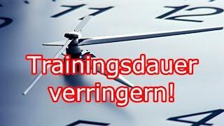 getlinkyoutube.com-Trainingsdauer VERRINGERN! Weniger Training, gleiche effektivität?