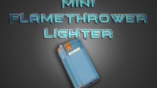 getlinkyoutube.com-Mini Flamethrower Lighter v3.0
