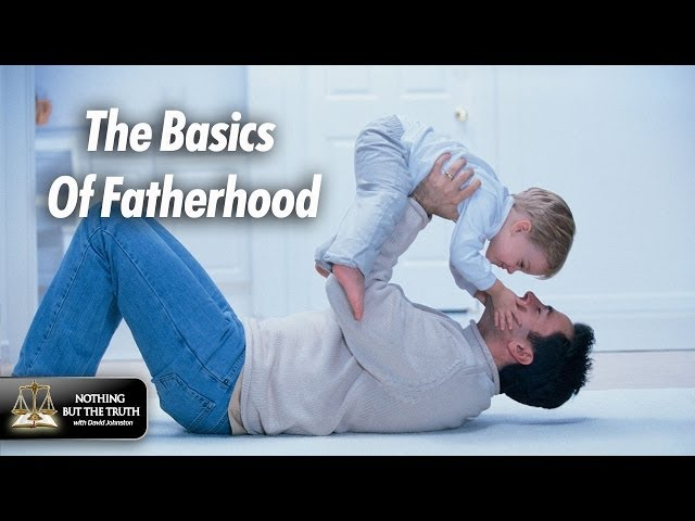 The Basics of Fatherhood