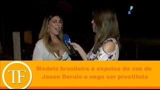 Modelo brasileira é expulsa da van de Jason Derulo e nega ser prostituta