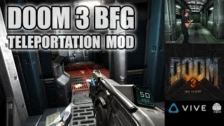DOOM 3 BFG VR - New MOD update with teleportation movement for HTC Vive - avoid motion sickness!