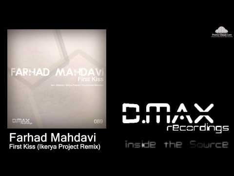Farhad Mahdavi - First Kiss (Ikerya Project Remix)