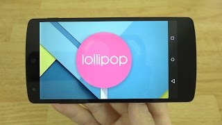 getlinkyoutube.com-Android 5.0 Lollipop for the Nexus 5 and 7!