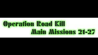 War Commander, Operation Road Kill Missions 21-27 bases 105-130