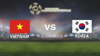 getlinkyoutube.com-[29.05.2016] VietNam vs Korea [The Intercontinentals] [Chung kết]