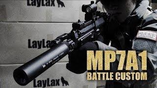 【LayLax公式動画/No.20】MP7A1バトルカスタム PV
