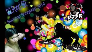 getlinkyoutube.com-DJ.Pond.FM Sound Studio_ชาโด้ [137-148] Nonstop สงกรานต์ 2014