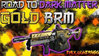 ★ GOLD BRM ★ ROAD TO DARK MATTER CAMO ❝LIVE #1❞ BLACK OPS 3 MULTIPLAYER