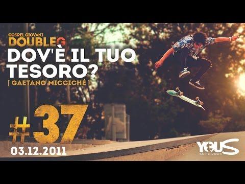 Double G - 3 Dicembre 2011 - Dov'é il Tuo Tesoro - Gaetano Micciché