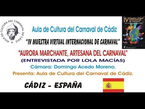 IV MUESTRA VIRTUAL - AURORA MARCHANTE, ARTESANA DEL CARNAVAL
