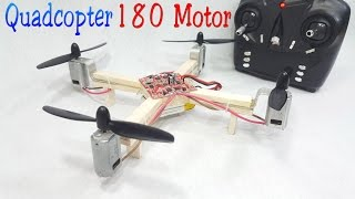 How to make a RC Quadcopter Using 180 motor