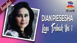 Dian Piesesha   Lagu Terbaik Dian Piesesha Vol. 1 (Official Video)