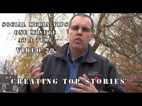 Social Media MInute - Video 29 - Making Top Stories On Facebook