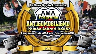 Lançamento da AMA-Associação Mineira de Antigomobilismo em Congonhas-MG