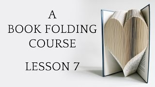 getlinkyoutube.com-Book Folding Tutorial: Lesson 7