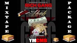 getlinkyoutube.com-Birdman  ft Rich Homie Quan, Young Thug - Lifestyle [CLEAN / RADIO VERSION] 2014