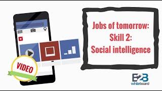 getlinkyoutube.com-Jobs of tomorrow: Skill 2: Social intelligence
