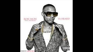 Shad Moss (bow Wow) - Ya Heard (ft. Problem)
