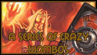 Hearthstone: A series of crazy wombos (renolock)