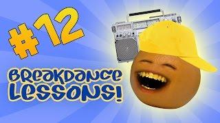 Annoying Orange - Ask Orange #12:  Break Dance Lessons