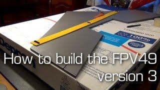 getlinkyoutube.com-FPV49 v3 Build Video