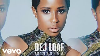 getlinkyoutube.com-DeJ Loaf - Hey There (Audio) ft. Future
