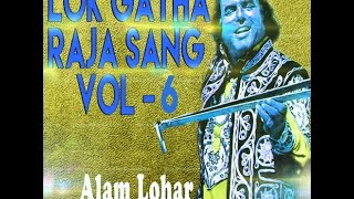 getlinkyoutube.com-Lok Gatha Raja Sang Vol .6  ||  Alam Lohar  ll latest punjabi song ll (OFFICIAL VIDEO)