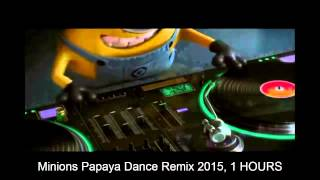 getlinkyoutube.com-Minions Papaya Dance Remix 2015, 1 HOURS
