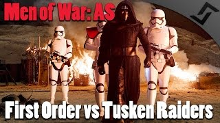 Men of War: AS1 - First Order vs Tusken Raiders - Men of War Star Wars Mod