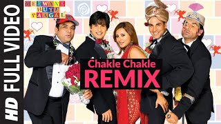Chakle Chakle [Full Song]