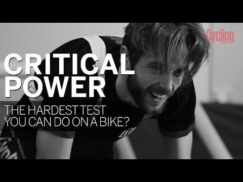 Critical Power: The Hardest Test You Can Do On A Bike?