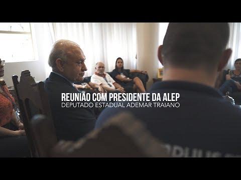 Reunião com presidente da ALEP