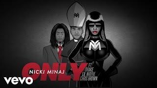 getlinkyoutube.com-Nicki Minaj - Only (Audio) ft. Drake, Lil Wayne, Chris Brown