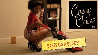 CHEAP CHICKS | Babes On A Budget | 01 [New Mini-Series]‬
